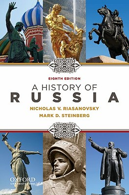 A History of Russia By Riasanovsky, Nicholas/ Steinberg, Mark