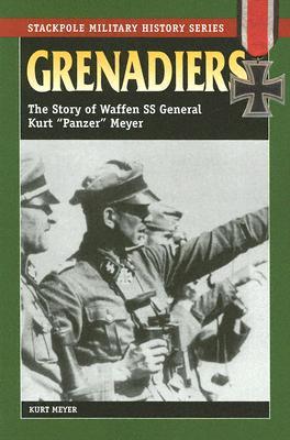 Grenadiers By Meyer, Kurt